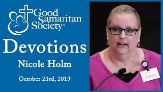 Good Samaritan Society devotions | Nicole Holm | October 23rd, 2019