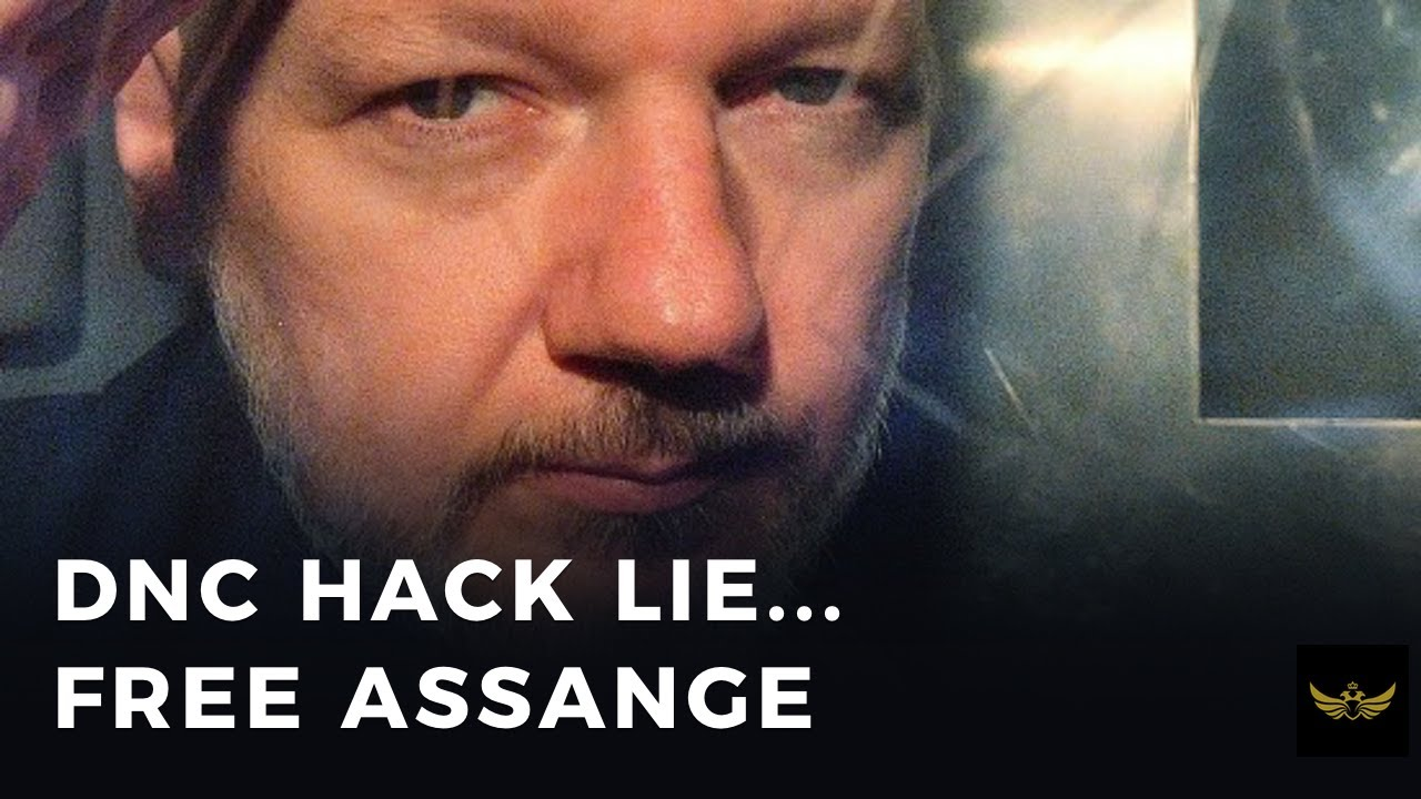 DNC hack hoax exposed, time to free Assange