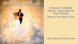 Video The Night Is Ours - Ernesto Cortazar download MP3, 3GP, MP4, WEBM, AVI, FLV Juli 2018