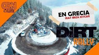 DIRT RALLY - EN GRECIA CON EL SEAT IBIZA KITCAR (NIVEL MANCO)