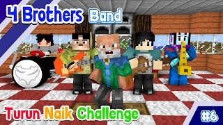 ♫ NAIK TURUN CHALLENGE ft Anto - (4 Brothers Band) ♫ - Animasi Minecraft Indonesia #6