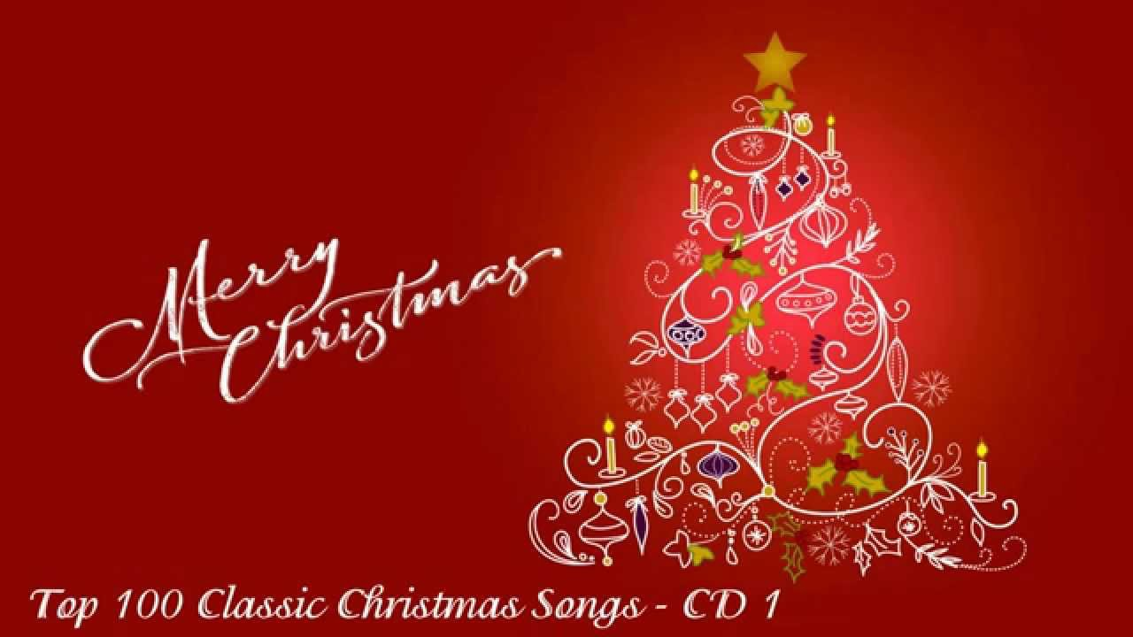 christmas songs 100 classic christmas songs cd1 - Christmas Songs Classic