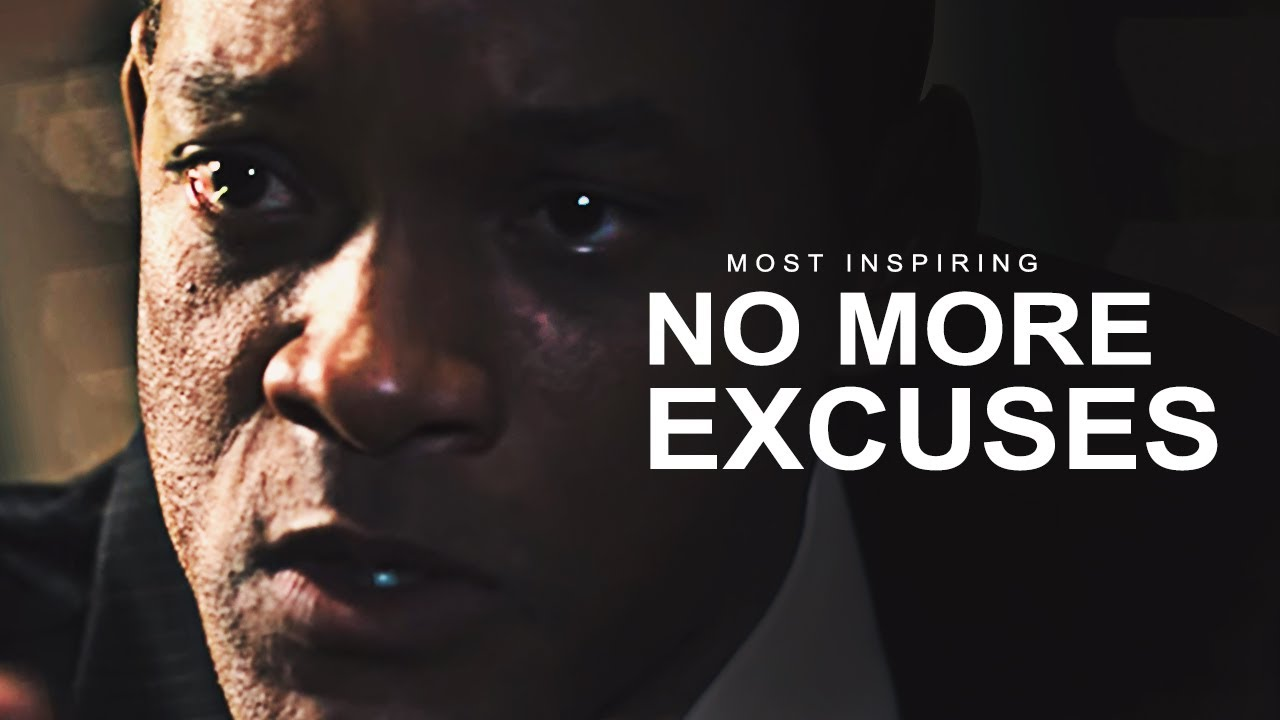 NO MORE EXCUSES - Best Motivational Video