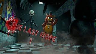 [SFM FNAF] The Last Hope 1