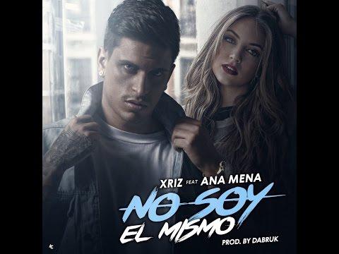 Xriz - No soy el mismo (feat Ana Mena) (DJ JOTACE PUMA REMIX 2017)
