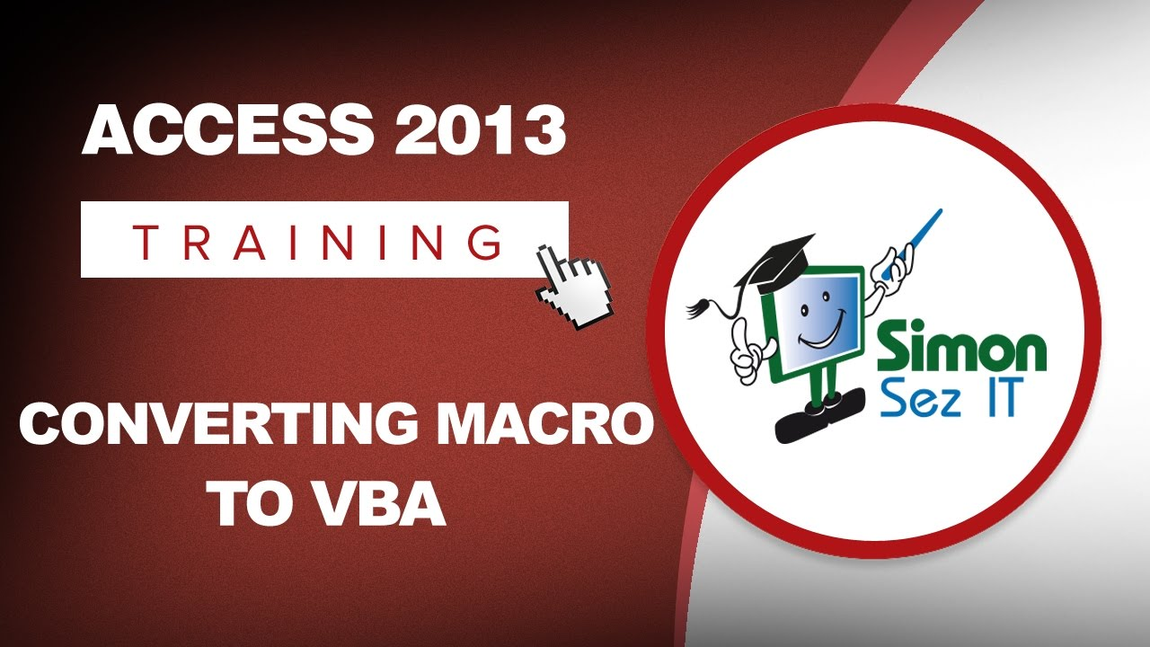 How to Convert a Macro to VBA and the VBA Editor in Microsoft Access 2013