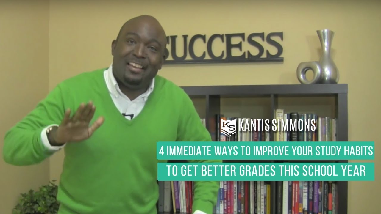 how to better your study habits and get good grades in school how to better your study habits and get good grades in school kantis simmons