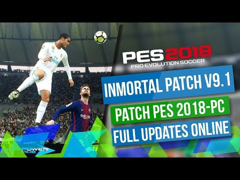 PES 2018 FULL LICENCED / INMORTAL PATCH 9.1 / FULL UPDATES / FULL ONLINE - PC