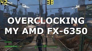 Overclocking my AMD FX-6350