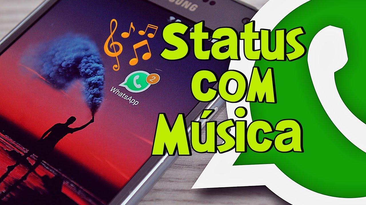 Como Colocar Musica No Status Do Whatsapp Youtube