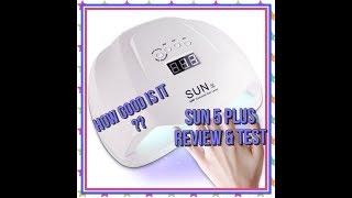 SUN UV/LED 54/48 WATTS SUN 5 PLUS NAIL LAMP REVIEW