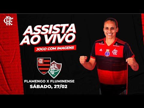 Flamengo x Fluminense   Campeonato Carioca - Futebol Feminino