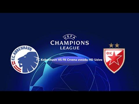 FC Copenhagen VS FK Crvena Zvezda LIVE HD Uzivo