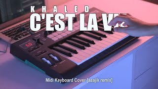 DJ C'est La Vie Tik Tok (Midi Keyboard Cover) [aaajik remix]