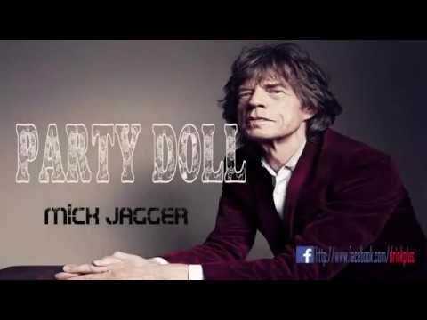 PARTY DOLL   MICK JAGGER KAROUKE OUT