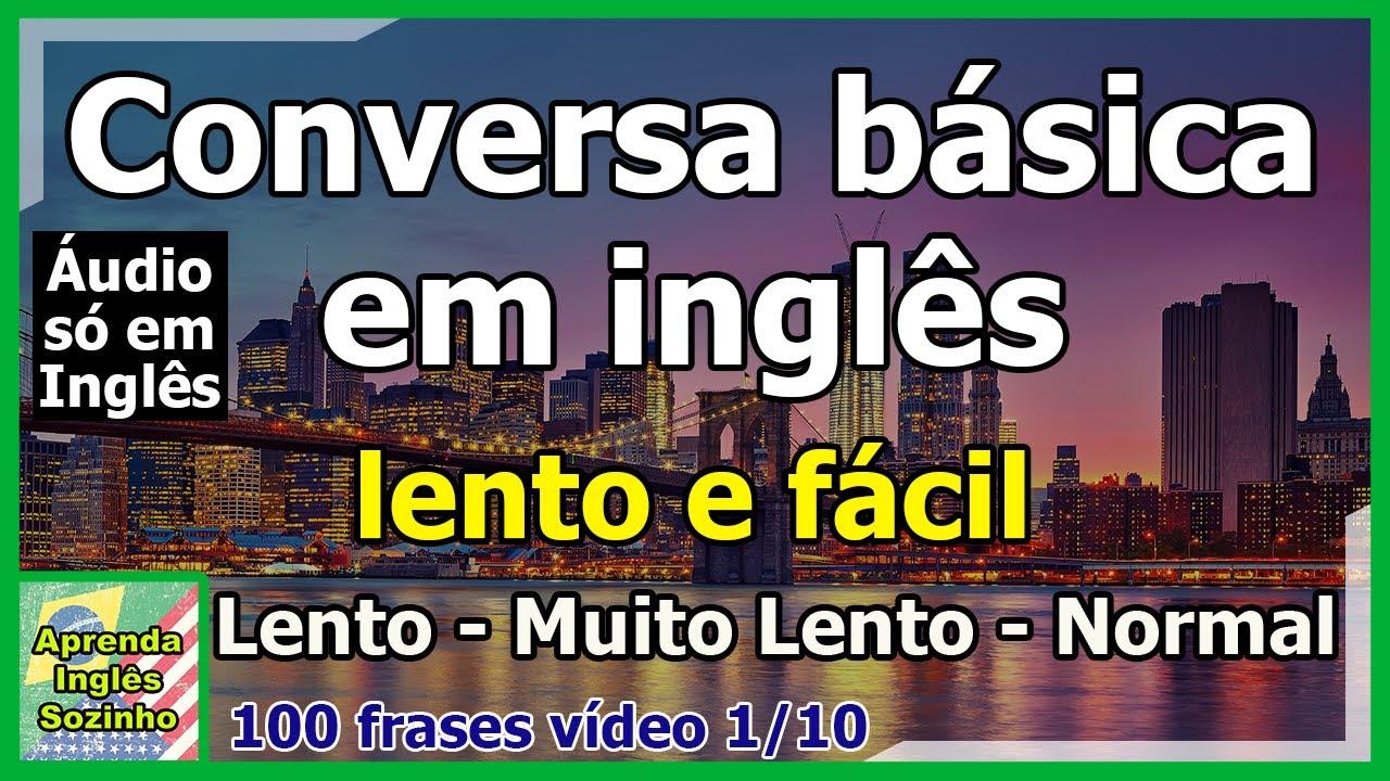 100 Frases Em Inglês Com Tradução Em Português Lento Muito Lento E Fácil Normal English Only