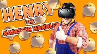 SAVE THE HAMSTERS! - Henry the Hamster Handler Gameplay - VR HTC Vive