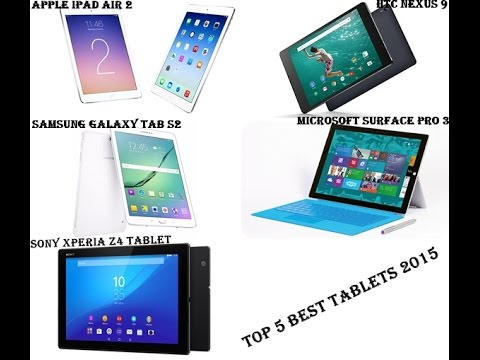 Top 5 Best Tablets To Buy In 2015