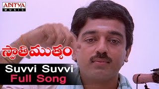 Suvvi Suvvi Full Song ll Swati Mutyam Songs ll Kamal Hasan, Radhika