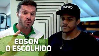 EDSON - O ESCOLHIDO