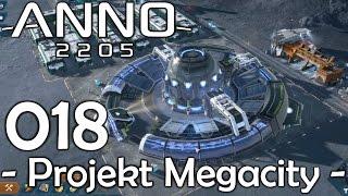 3... 2... 1... FUSIONIEREN! - ANNO 2205 Projekt Megacity #18 [1080p60/Deutsch]