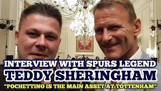 "INTERVIEW WITH TOTTENHAM LEGEND TEDDY SHERINGHAM: ""Pochettino is the Main Asset at Tottenham"""