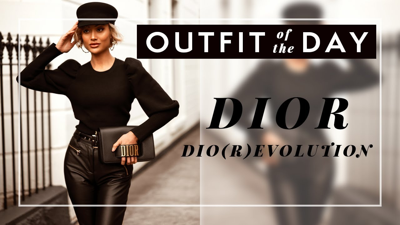 OUTFIT OF THE DAY: Dior | It's a Dio(r)evolution