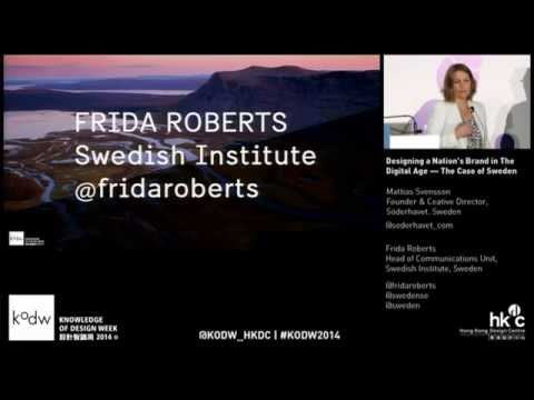 KODW2014 Hospitality Conference: Designing a nation's brand in the digital age — the case of Sweden