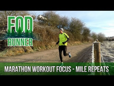Marathon Workout Focus Mile Repeats | FOD Runner