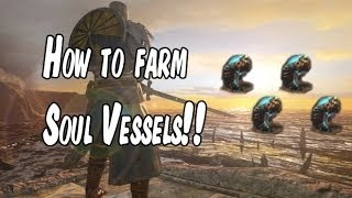 How to Get or Farm Soul Vessels Easy in Dark Souls II