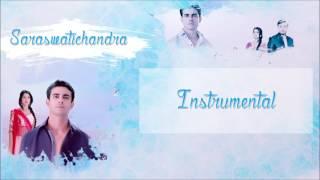 Saraswatichandra - Instrumental