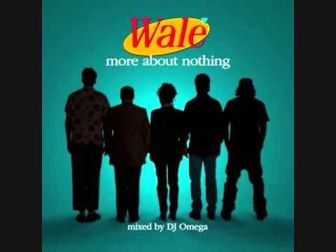 """Wale (Feat. Wiz Khalifa) - The Breeze (Cool) [""""More About Nothing"""" Mixtape]"""