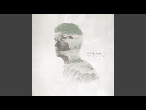 Arnalds: For Now I Am Winter (Nils Frahm Rework)