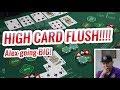 Betting GREENS on High Card Flush Poker - High Card Flush ...