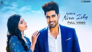 NIRA ISHQ Lyrical Video | GURI | Latest Punjabi Songs 2019 | Geet MP3
