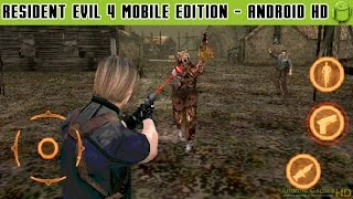Resident Evil 4: Mobile Edition - Gameplay Android HD / HQ Audio (Android Games HD)