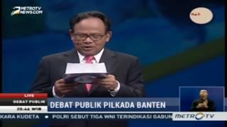 Debat Publik Pilkada Banten 2017 Putaran Pertama (Bagian 4)