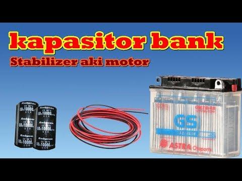 cara membuat kapasitor bank untuk aki motor