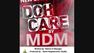 Soca 2016 Doh Care -Marlon D Manager