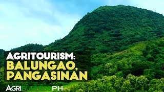 Balungao, Pangasinan Agri-Tourism - Agribusiness Season 1 Episode 3 Part 3