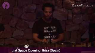 Ray Okpara [DanceTrippin] Space  Ibiza  DJ Set