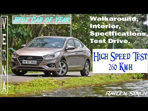 VERNA 2018 Review, Test Drive, HIgh Speed Test 260 km/h |Best Car under 8 to 12 Lakhs.