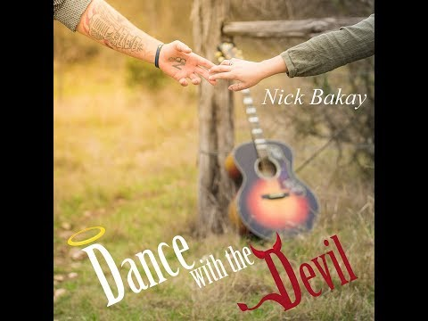 Nick Bakay - Dance With The Devil (Official Music Video)