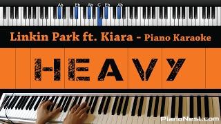 Gambar cover Linkin Park ft. Kiiara - Heavy - Piano Karaoke / Sing Along / Cover with Lyrics