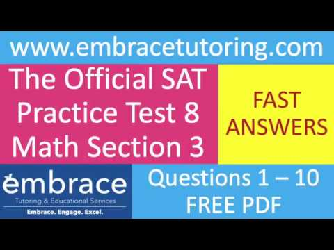 SAT Math Practice Test 8 Section 3 Questions 1 - 10 Fast