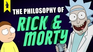 The Philosophy of Rick and Morty - Wisecrack Edition