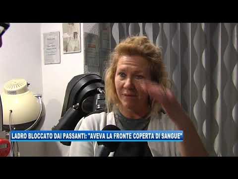 """18/02/2020 - LADRO BLOCCATO DAI PASSANTI: """"IL VOLTO ERA COPERTO DI SANGUE"""""""