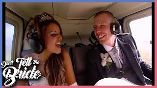 Don't Tell The Bride - Laila And Nick: Helicopter Ride