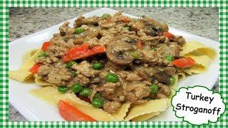How to Make Turkey Stroganoff ~ Easy Ground Turkey Beef Hamburger Stroganoff Recipe