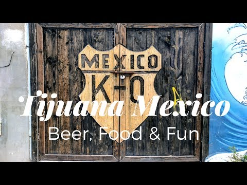 Tijuana Mexico Travel Part 1 : A Foodie Heaven & Lifestyle Hostel